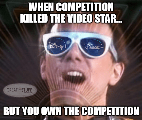 Competition killed the video star but you own the competition NFLX meme big