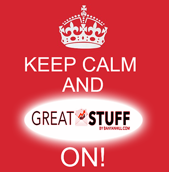 Keep Calm and Great Stuff On Meme