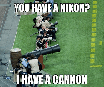 You have a Nikon I have a cannon Morf meme
